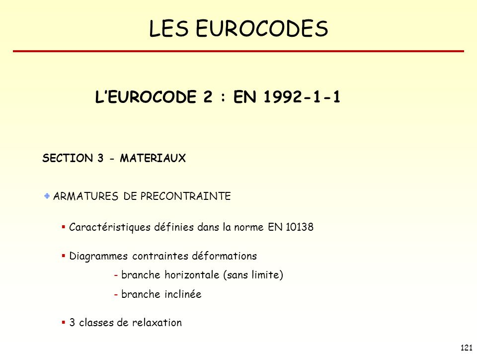 L'EUROCODE 2 : EN SECTION 3 - MATERIAUX