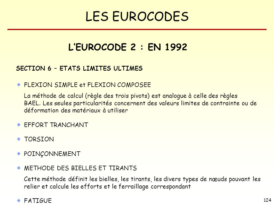 L'EUROCODE 2 : EN 1992 SECTION 6 – ETATS LIMITES ULTIMES