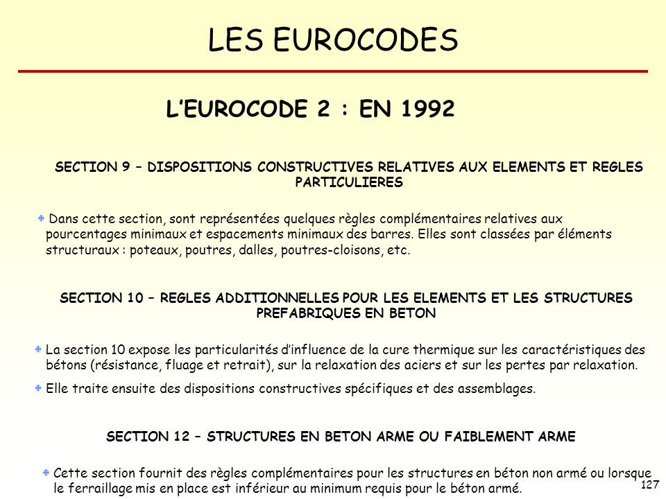 SECTION 12 – STRUCTURES EN BETON ARME OU FAIBLEMENT ARME