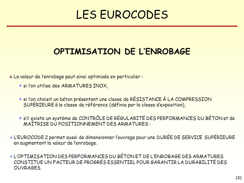 OPTIMISATION DE L'ENROBAGE