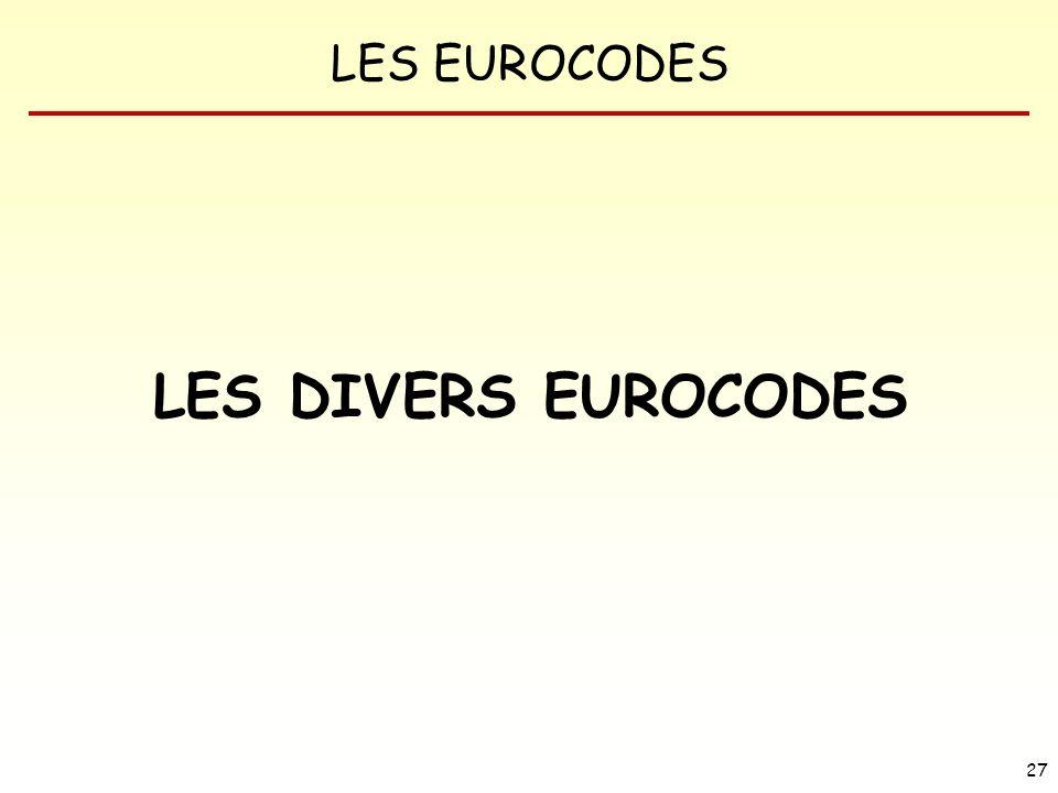 LES DIVERS EUROCODES