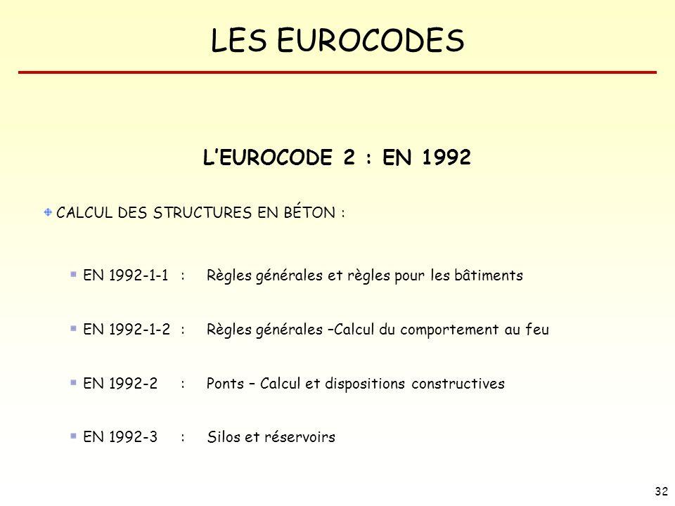L'EUROCODE 2 : EN 1992 CALCUL DES STRUCTURES EN BÉTON :