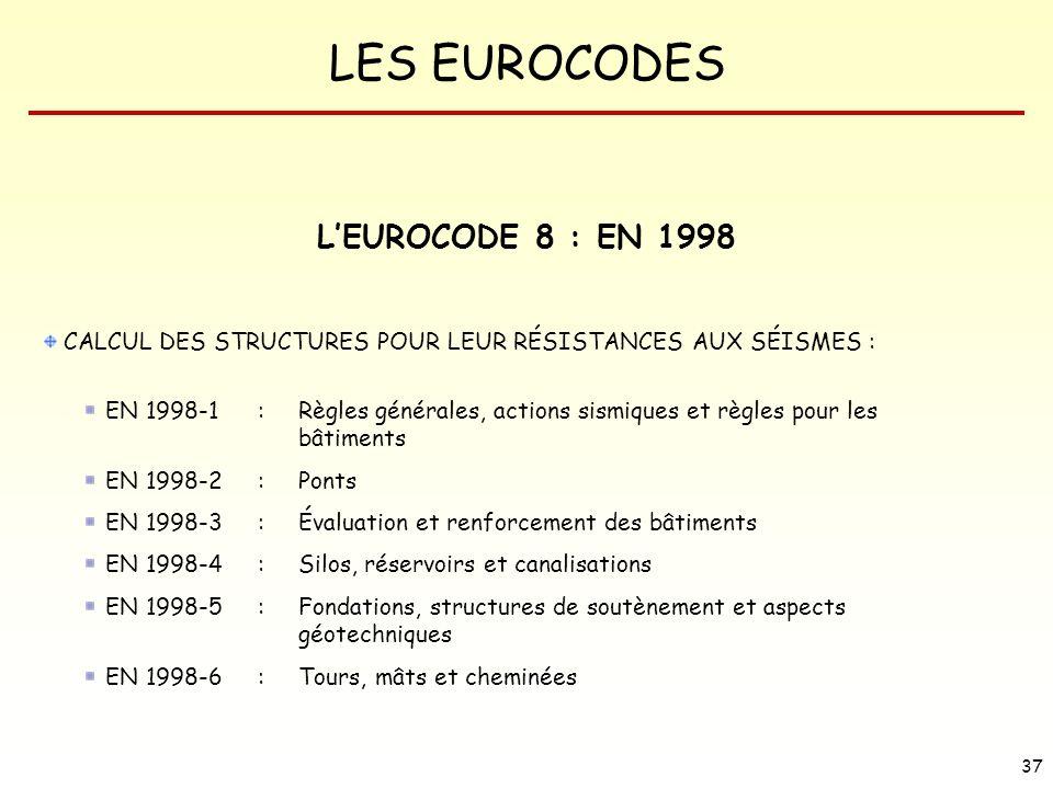 L'EUROCODE 8 : EN 1998 CALCUL DES STRUCTURES POUR LEUR RÉSISTANCES AUX SÉISMES :