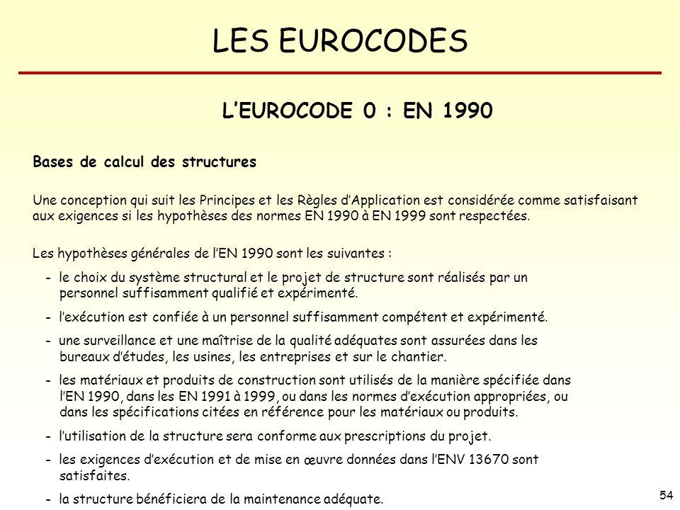 L'EUROCODE 0 : EN 1990 Bases de calcul des structures