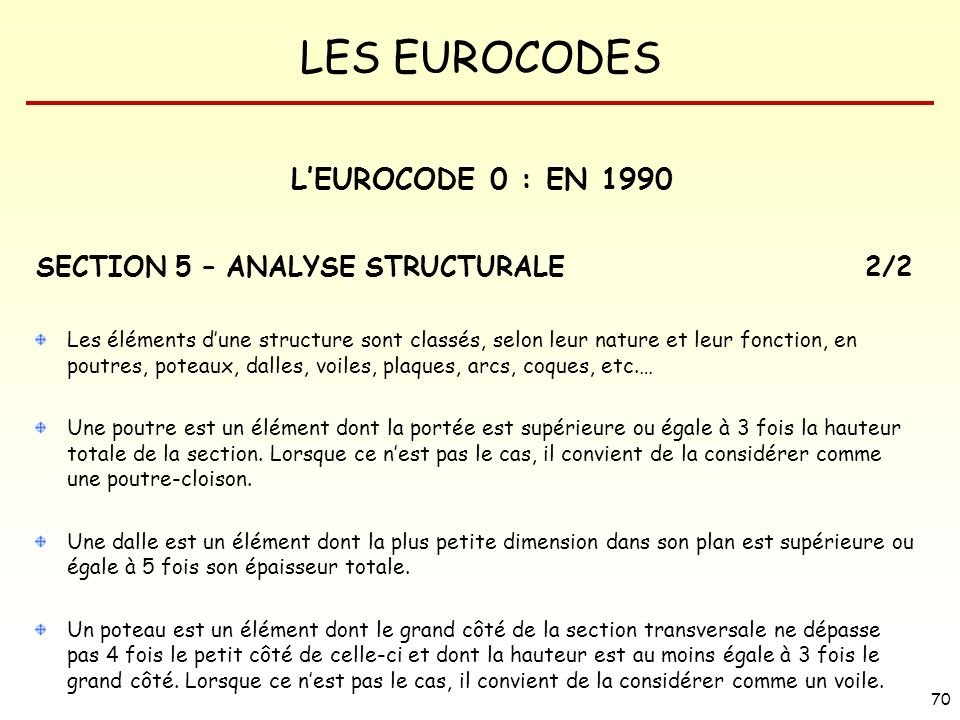 L'EUROCODE 0 : EN 1990 SECTION 5 – ANALYSE STRUCTURALE 2/2