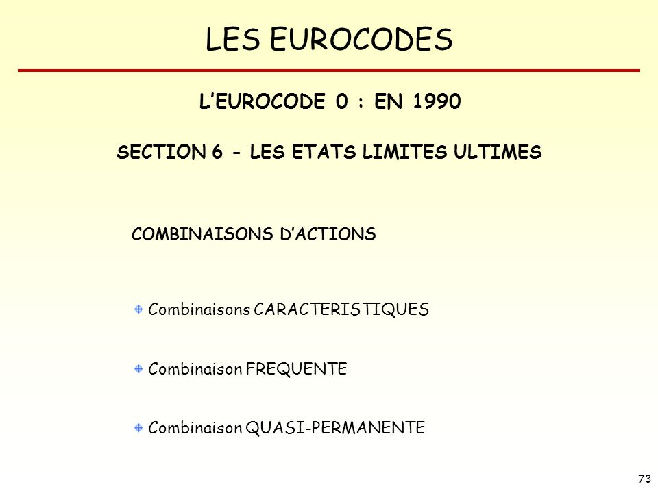 SECTION 6 - LES ETATS LIMITES ULTIMES