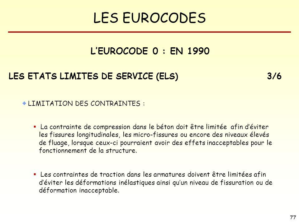 L'EUROCODE 0 : EN 1990 LES ETATS LIMITES DE SERVICE (ELS) 3/6