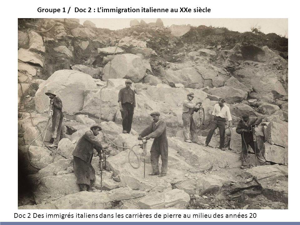 Groupe 1 / Doc 2 : L'immigration italienne au XXe siècle