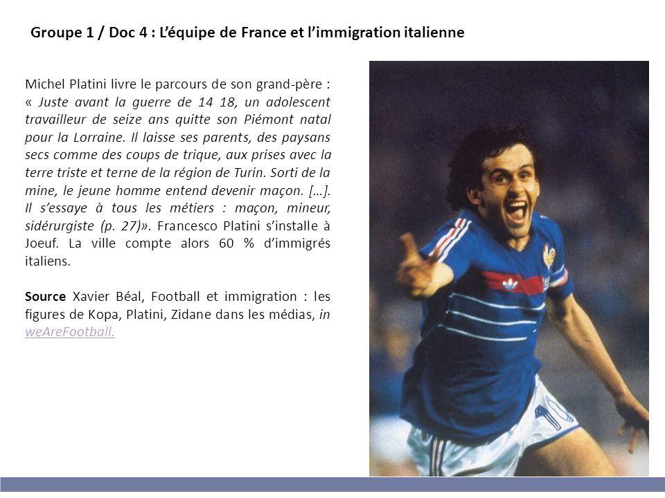 Groupe 1 / Doc 4 : L'équipe de France et l'immigration italienne
