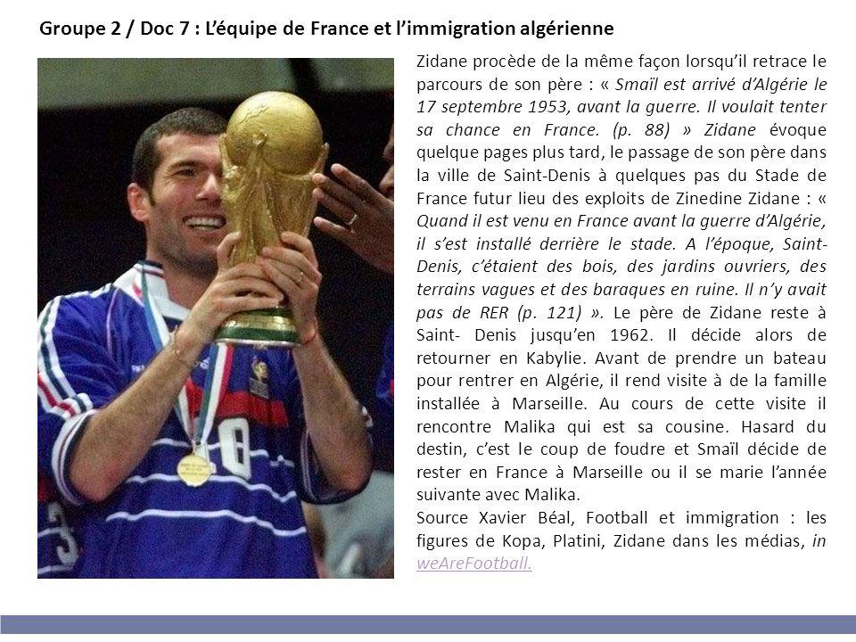 Groupe 2 / Doc 7 : L'équipe de France et l'immigration algérienne