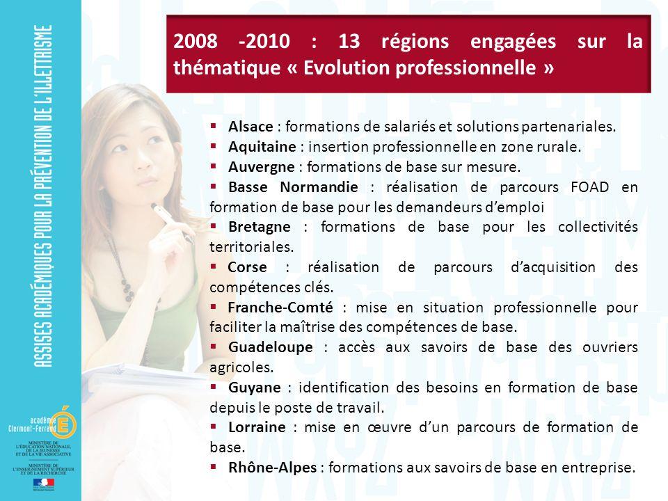 2008 -2010 : 13 régions engagées sur la thématique « Evolution professionnelle »
