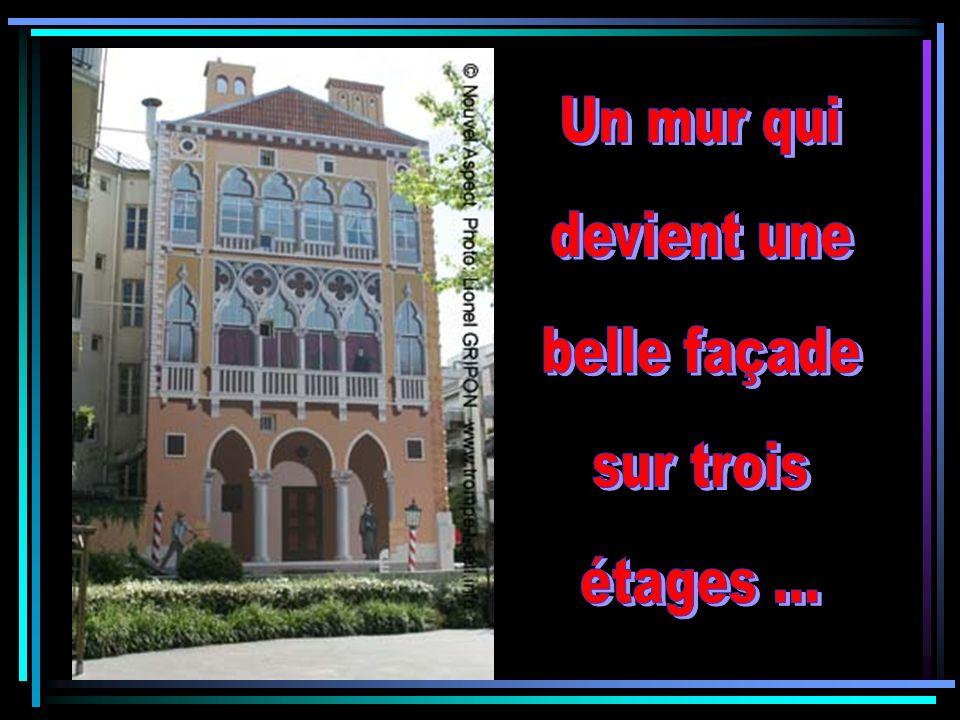 Un mur qui devient une belle façade sur trois étages ...