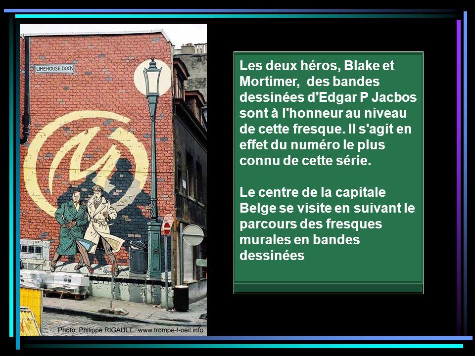 Les deux héros, Blake et Mortimer, des bandes dessinées d Edgar P Jacbos sont à l honneur au niveau de cette fresque.