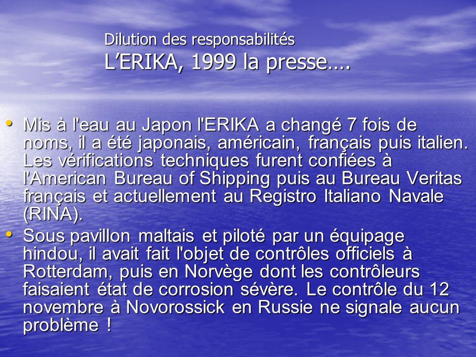 Dilution des responsabilités L'ERIKA, 1999 la presse….