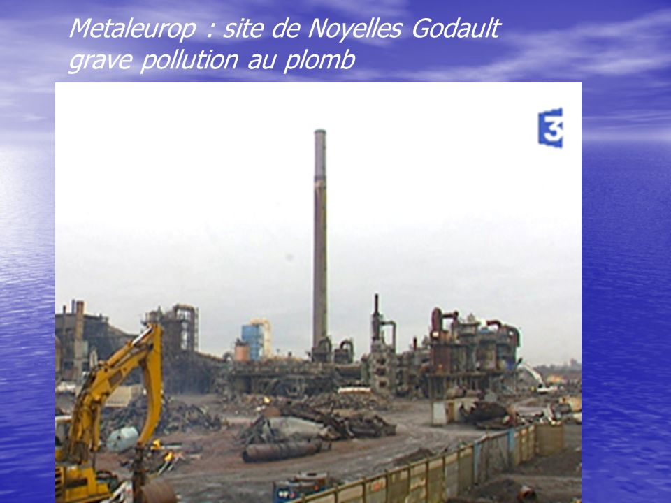 Metaleurop : site de Noyelles Godault grave pollution au plomb