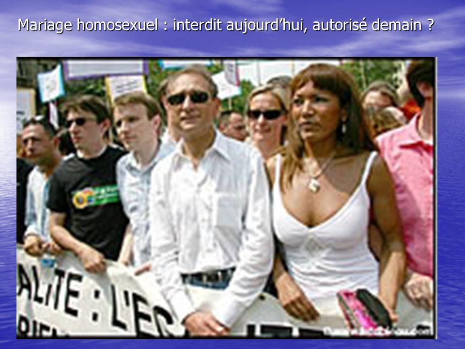 Mariage homosexuel : interdit aujourd'hui, autorisé demain