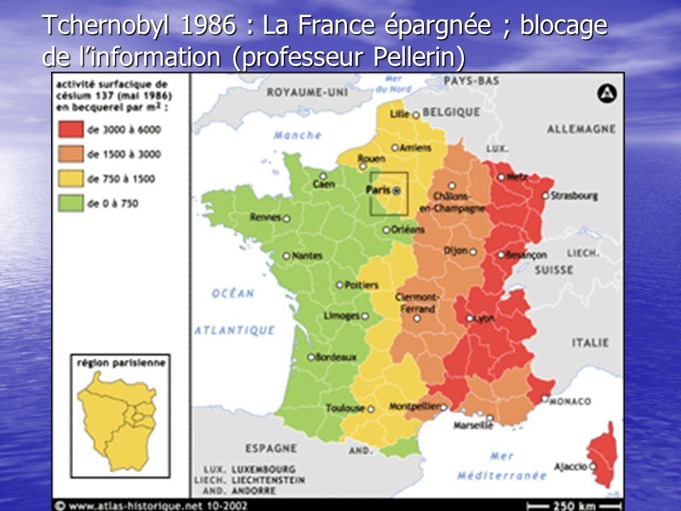 Tchernobyl 1986 : La France épargnée ; blocage de l'information (professeur Pellerin)