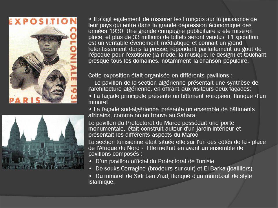 • Il s agit également de rassurer les Français sur la puissance de leur pays qui entre dans la grande dépression économique des années 1930.