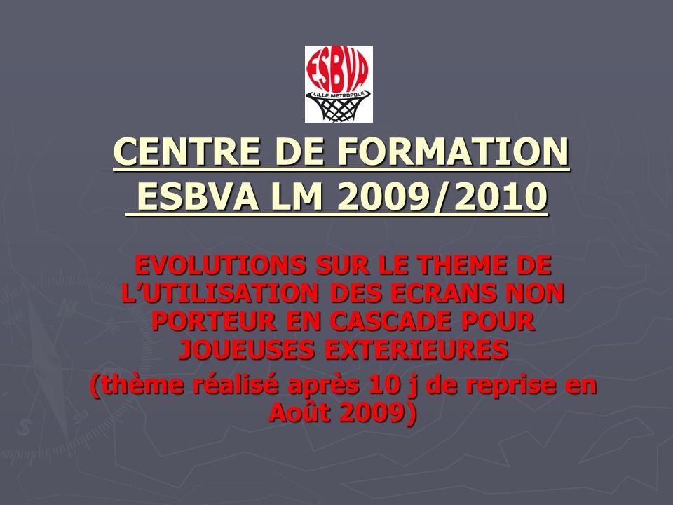 : CENTRE DE FORMATION ESBVA LM 2009/2010