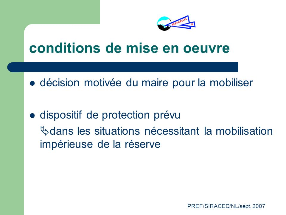 conditions de mise en oeuvre