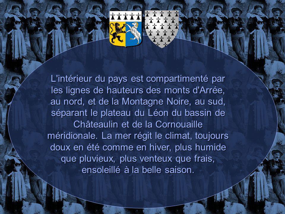 L intérieur du pays est compartimenté par les lignes de hauteurs des monts d Arrée, au nord, et de la Montagne Noire, au sud, séparant le plateau du Léon du bassin de Châteaulin et de la Cornouaille méridionale.