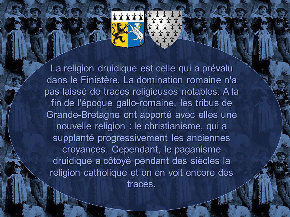 La religion druidique est celle qui a prévalu dans le Finistère