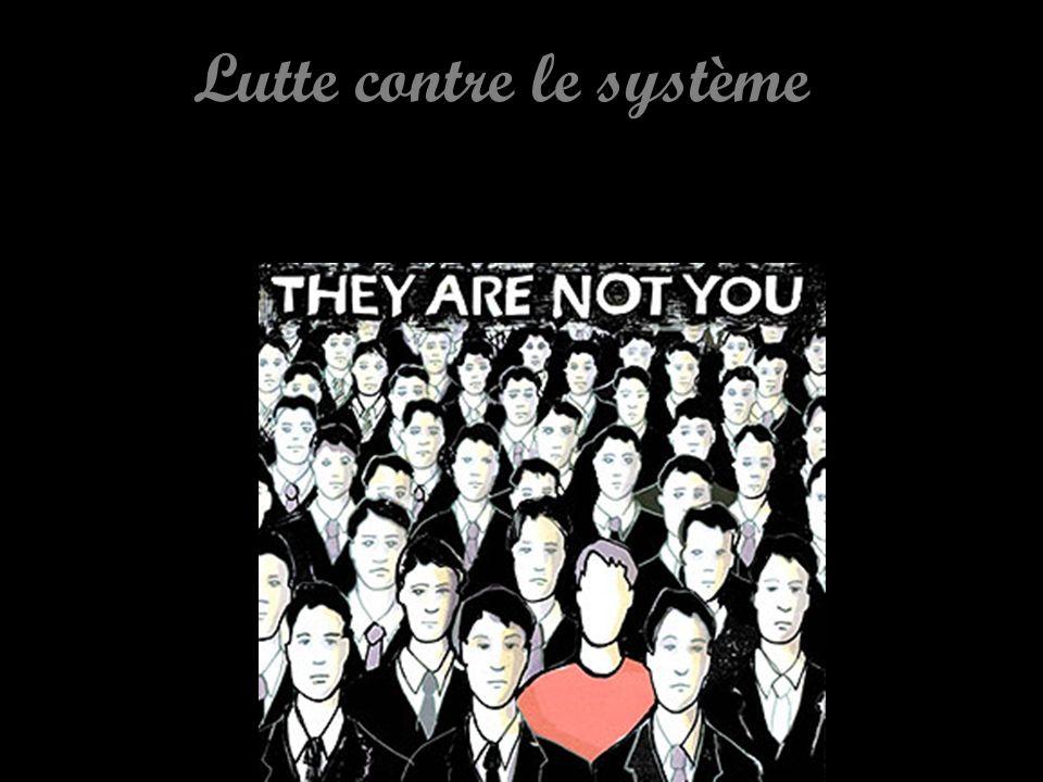 Lutte contre le système