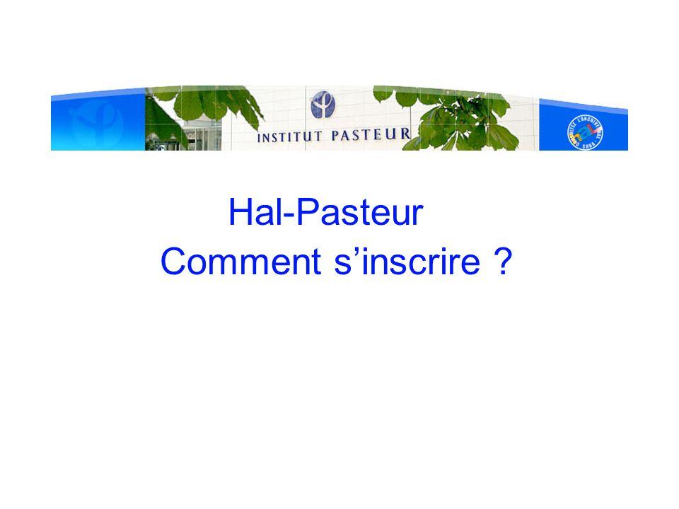 Hal-Pasteur Comment s'inscrire