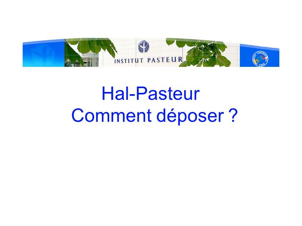 Hal-Pasteur Comment déposer