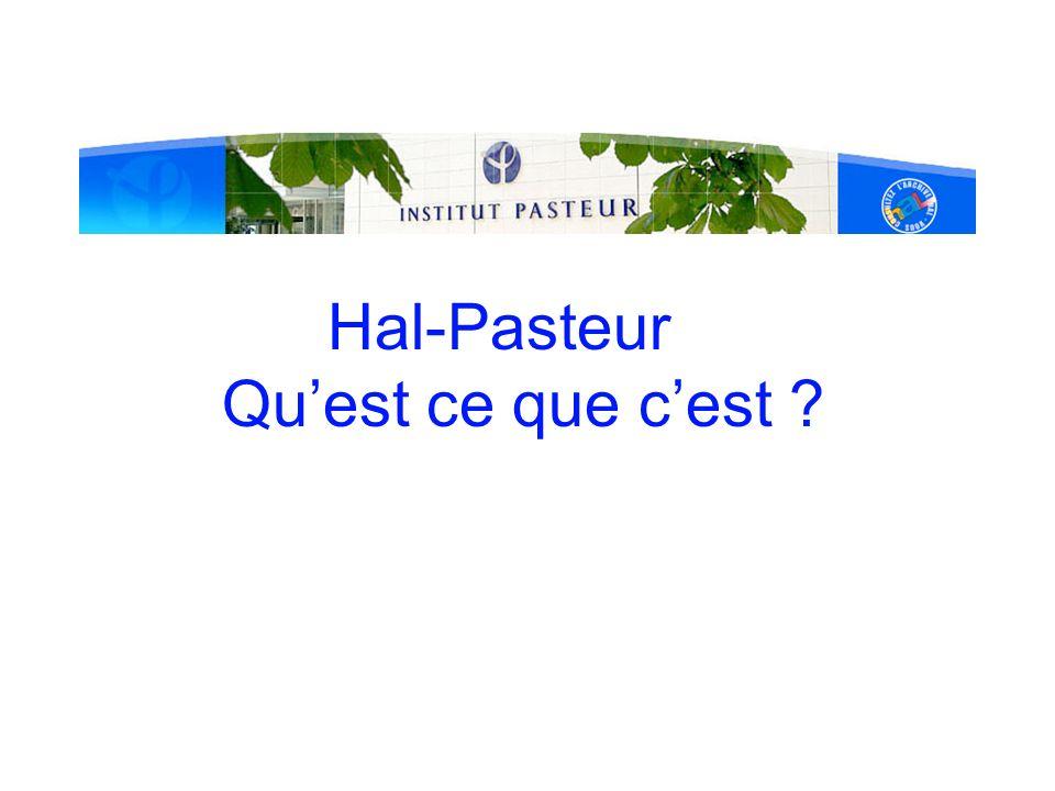 Hal-Pasteur Qu'est ce que c'est