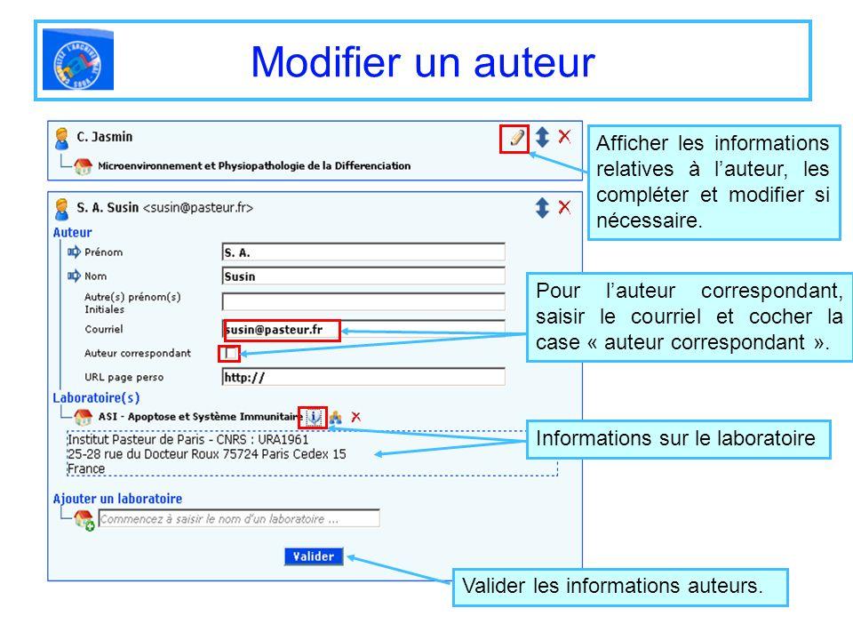 Modifier un auteur Afficher les informations relatives à l'auteur, les compléter et modifier si nécessaire.