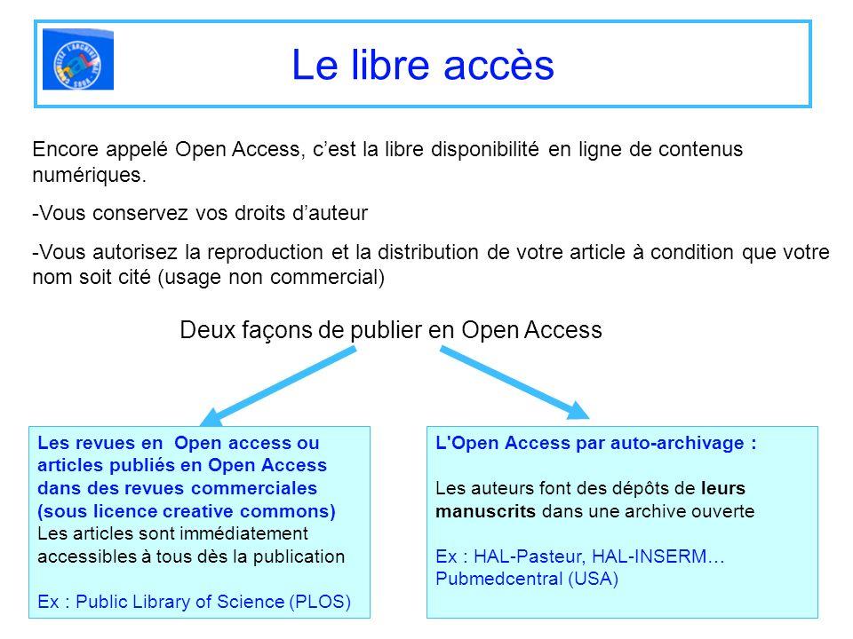Le libre accès Deux façons de publier en Open Access