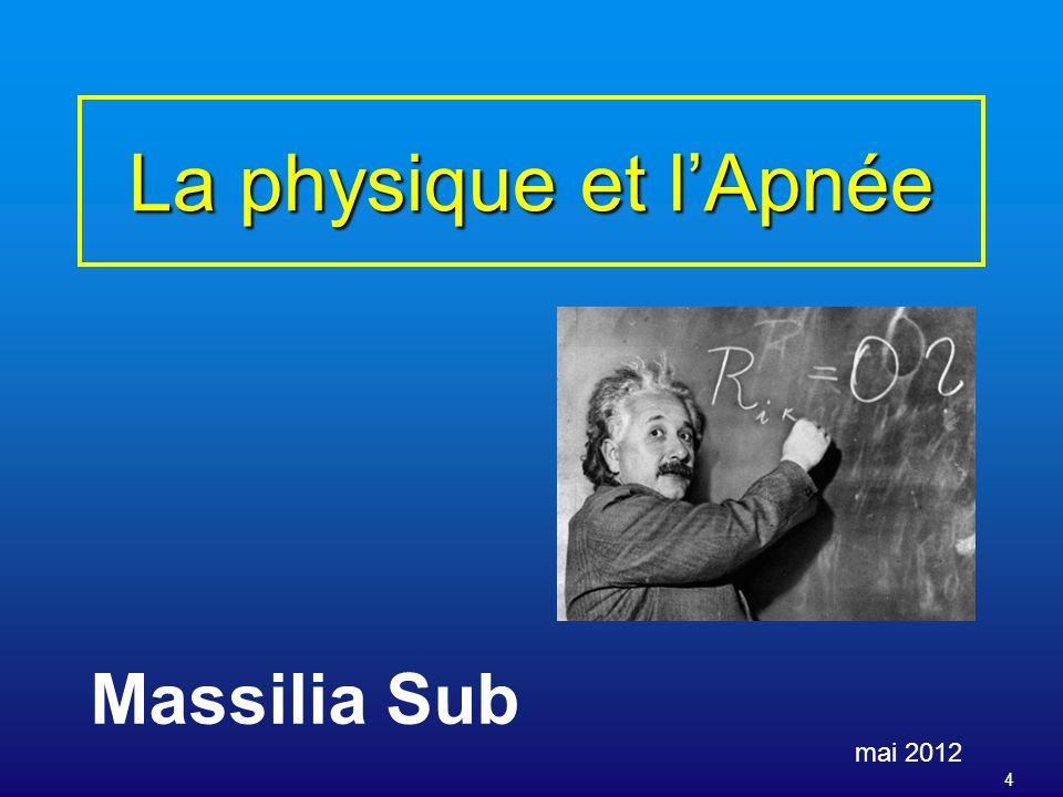 La physique et l'Apnée Massilia Sub mai 2012