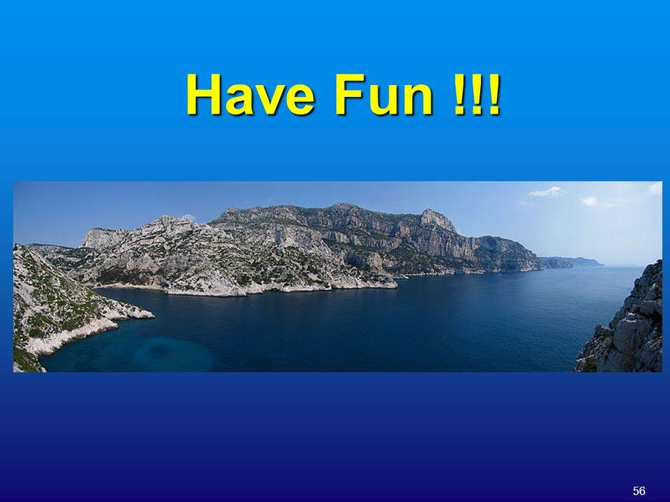 Have Fun !!!