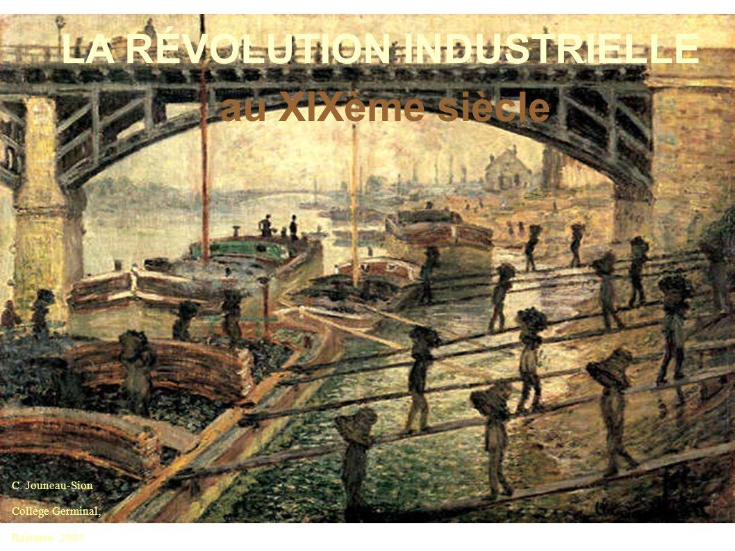 LA RÉVOLUTION INDUSTRIELLE au XIXème siècle