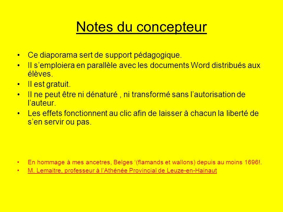 Notes du concepteur Ce diaporama sert de support pédagogique.