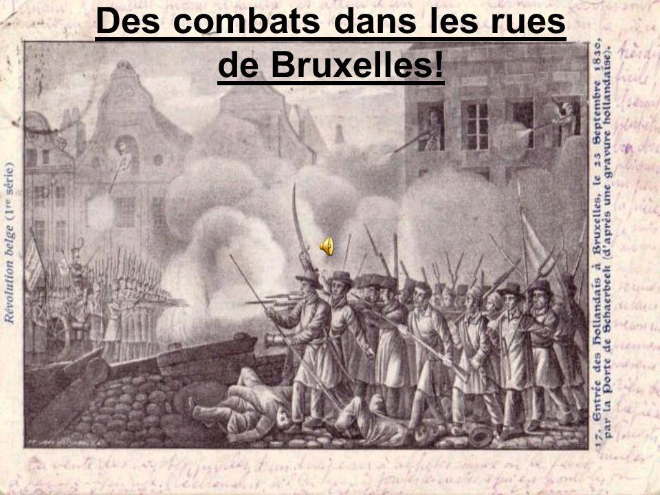 Des combats dans les rues de Bruxelles!