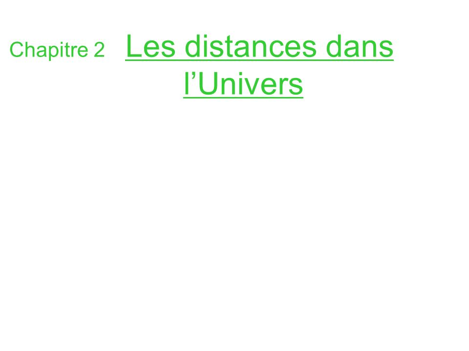 Chapitre 2 Les distances dans l'Univers