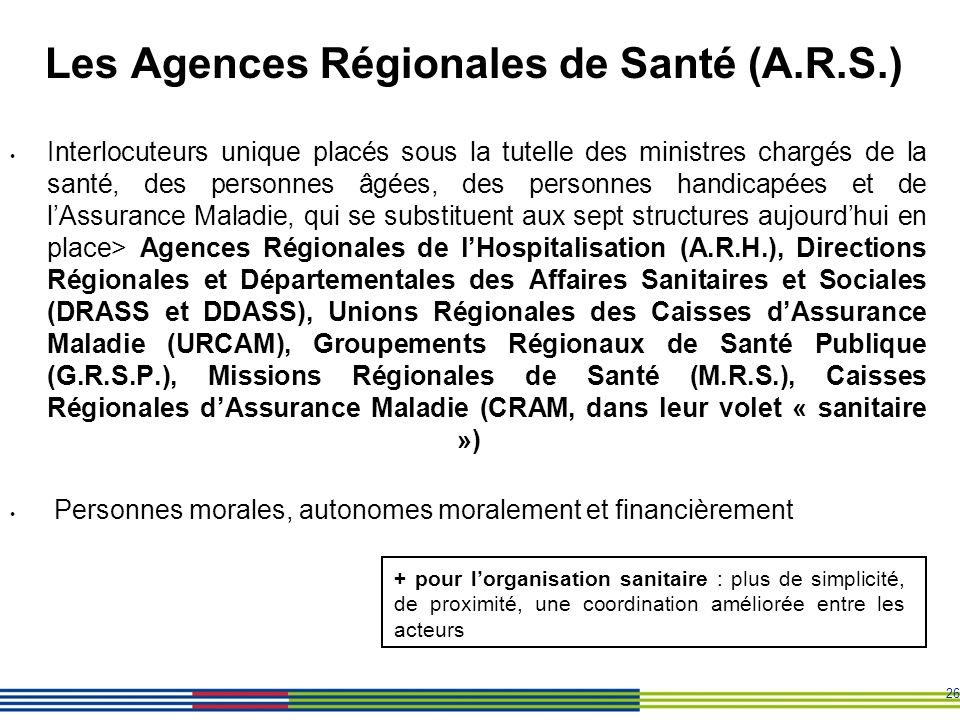 Les Agences Régionales de Santé (A.R.S.)