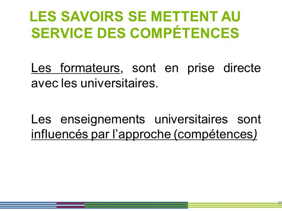 LES SAVOIRS SE METTENT AU SERVICE DES COMPÉTENCES