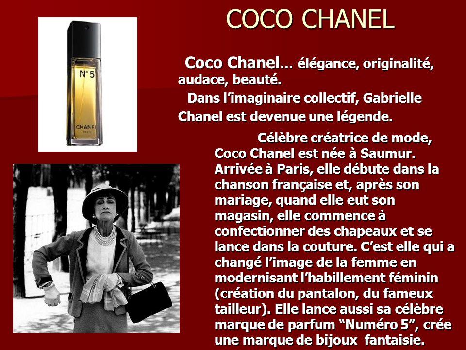 COCO CHANEL Coco Chanel… élégance, originalité, audace, beauté. Dans l'imaginaire collectif, Gabrielle Chanel est devenue une légende.