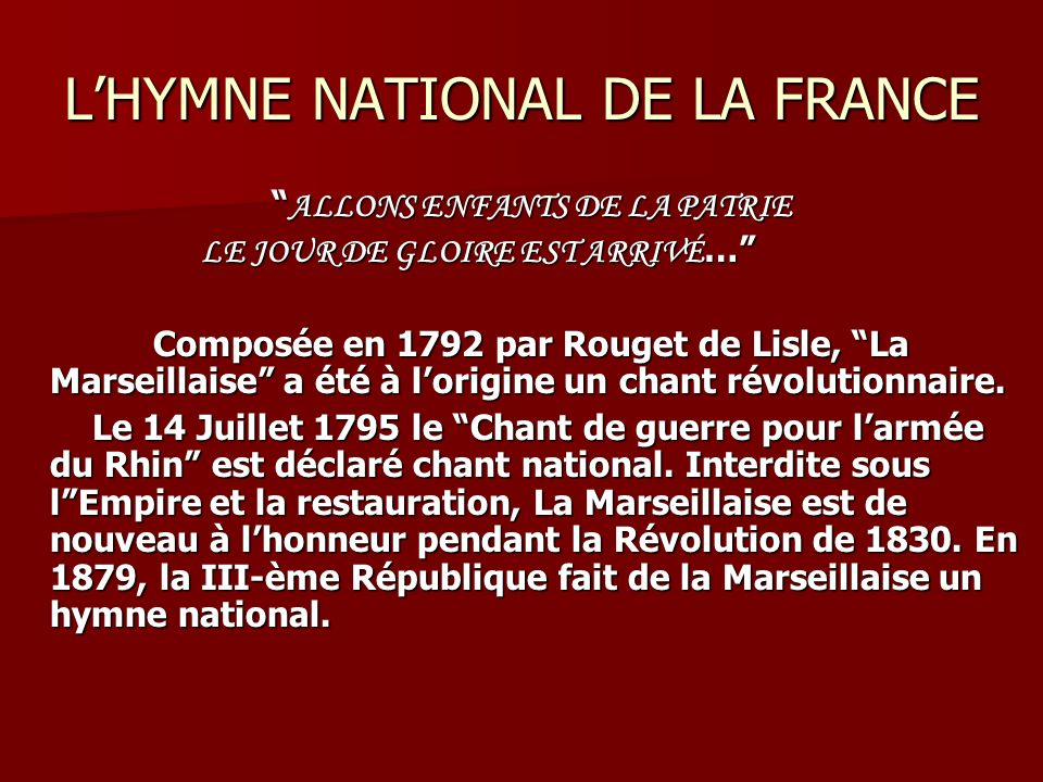 L'HYMNE NATIONAL DE LA FRANCE