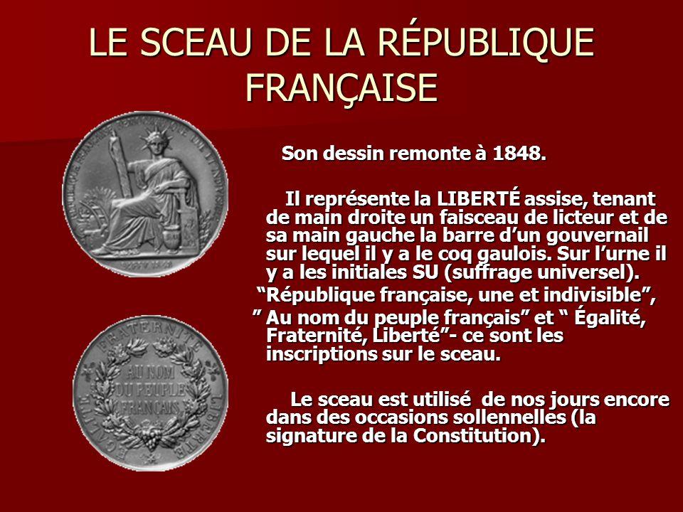 LE SCEAU DE LA RÉPUBLIQUE FRANÇAISE