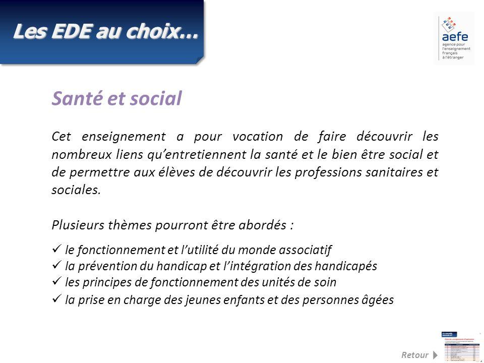 Santé et social Les EDE au choix…