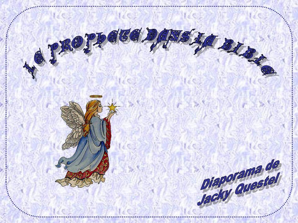 LE PROPHETE DANS LA BIBLE