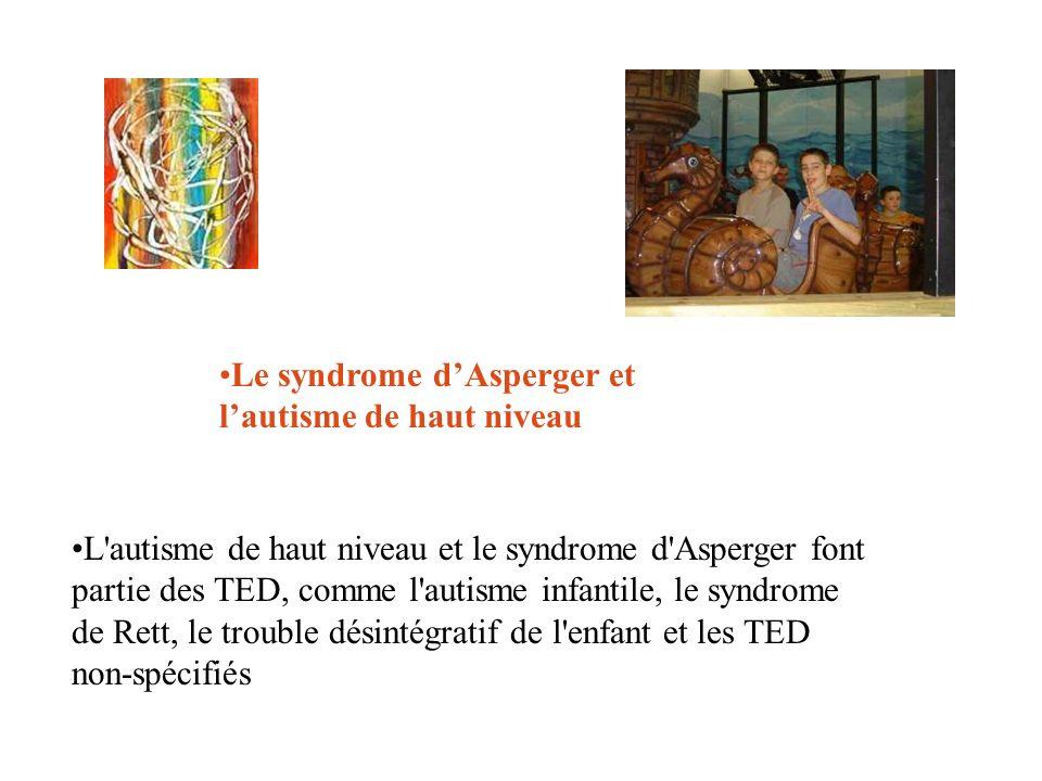 Le syndrome d'Asperger et l'autisme de haut niveau