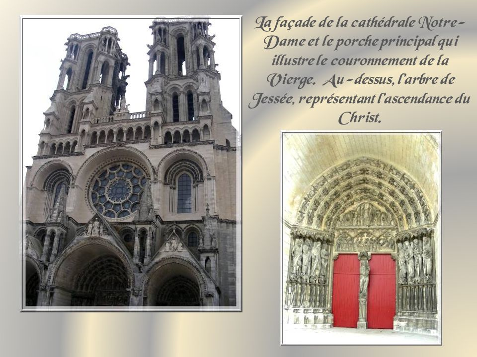 La façade de la cathédrale Notre-Dame et le porche principal qui illustre le couronnement de la Vierge.