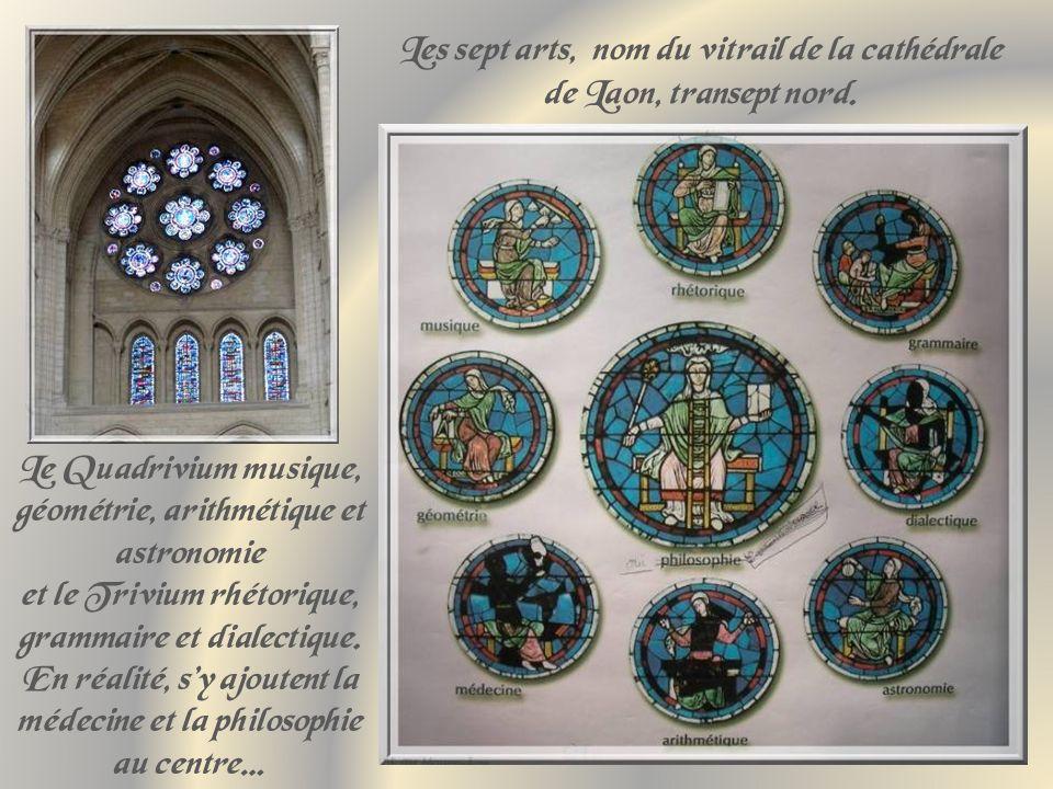 Les sept arts, nom du vitrail de la cathédrale de Laon, transept nord.