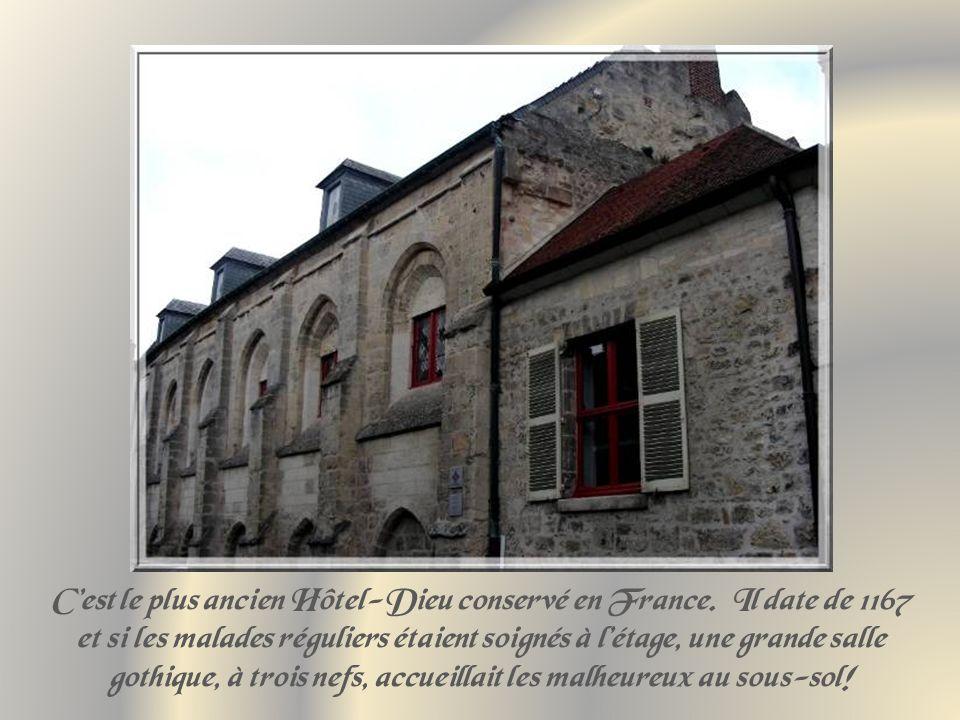 C'est le plus ancien Hôtel-Dieu conservé en France