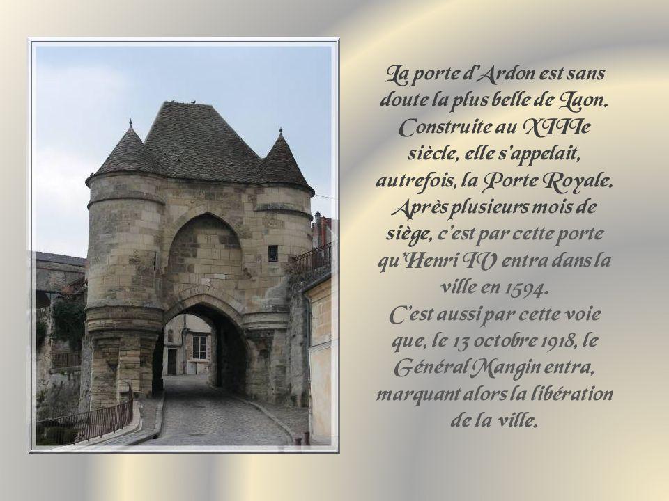 La porte d'Ardon est sans doute la plus belle de Laon